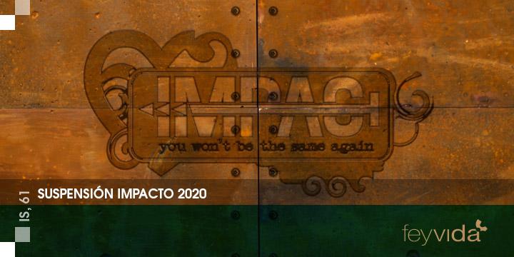 suspensión IMPACTO 2020