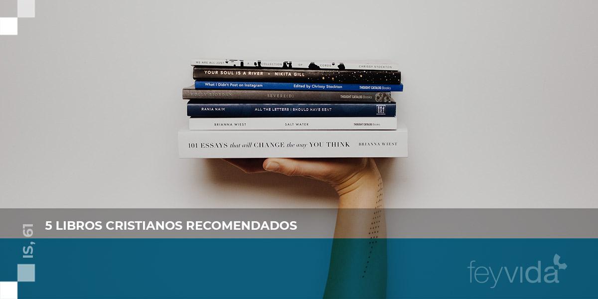 5 libros cristianos recomendados